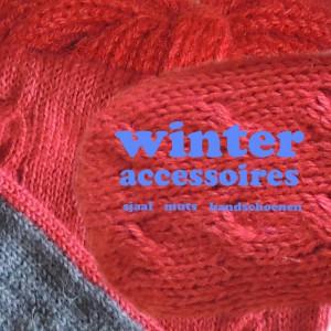 Winter accessoires, wollen sjaal, muts en handschoenen