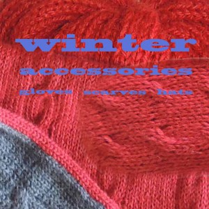 Winter accessories set, wool scarf, hat and gloves