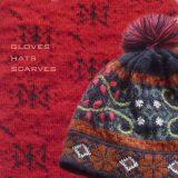 Women's Knitwear: 2014-2015 accessories, gloves, hats, scarves