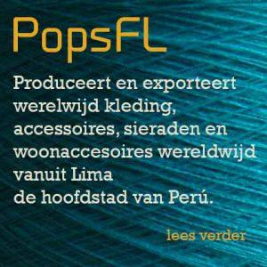 PopsFL Produceert en exporteert werelwijd kleding, accessoires, sieraden en woonaccesoires wereldwijd vanuit Lima de hoofdstad van Perú.